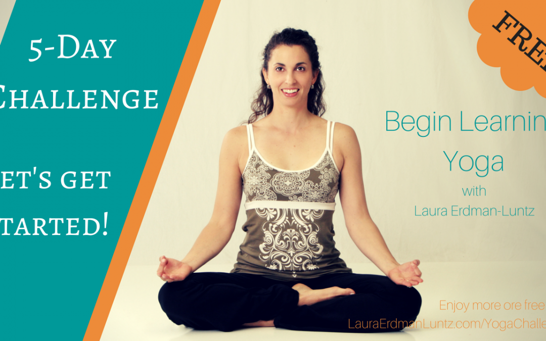 5-Day Challenge: Let's Get Ready to Learn Yoga