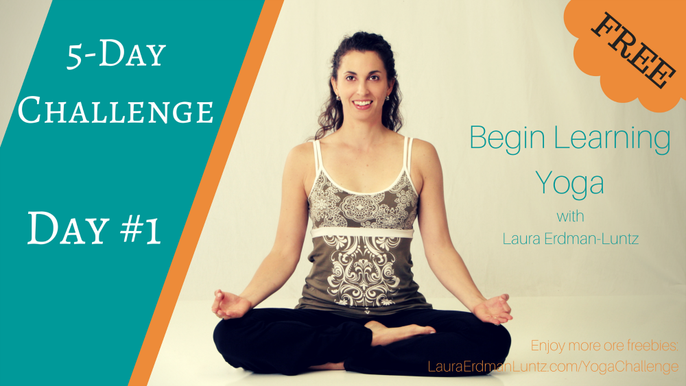 5-Day Challenge: Learn Yoga Day #1