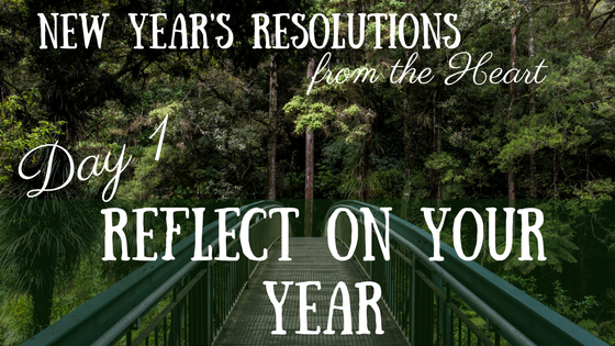 New Year's Resolutions from the Heart – Day 1