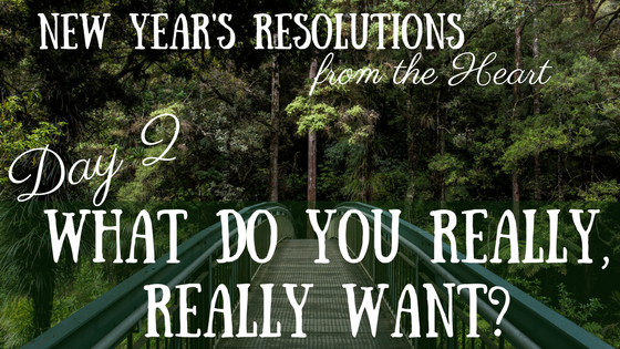 New Year's Resolutions from the Heart – Day 2