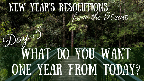 New Year's Resolutions from the Heart – Day 3