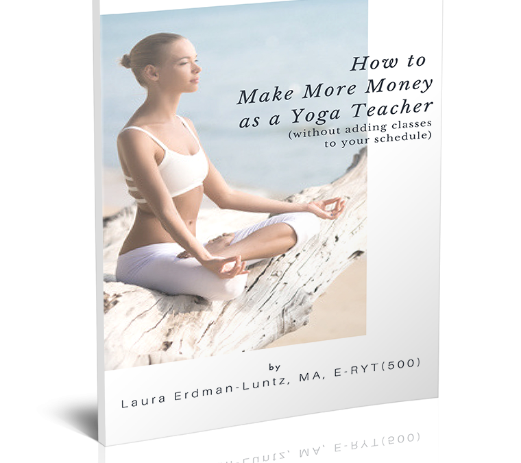 How to Make More Money as a Yoga Teacher
