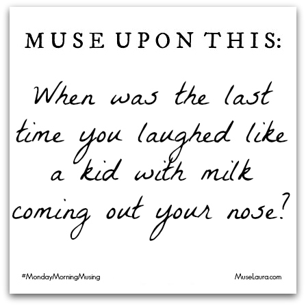 #MondayMorningMusing: It's time to laugh