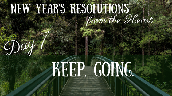 New Year's Resolutions from the Heart – Day 6