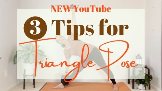 YouTube: 3 Tips to Help Align Triangle Pose