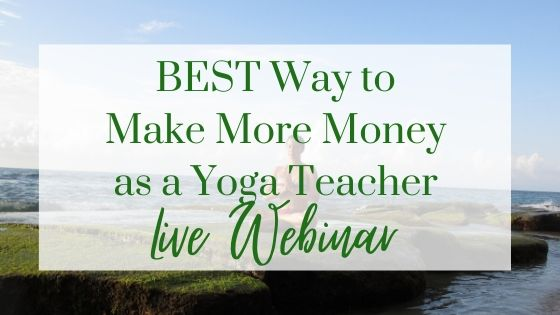 The BEST Way to Make More Money as a Yoga Teacher
