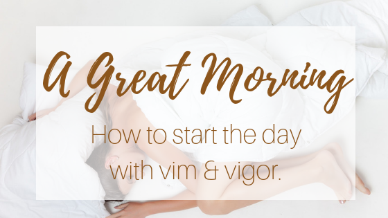 Simple Steps for A Great Morning [includes Yoga + Essential Oils video]