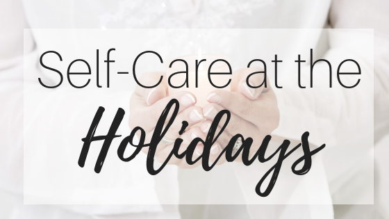 Self-Care at the Holidays with Yoga: From me…to you.