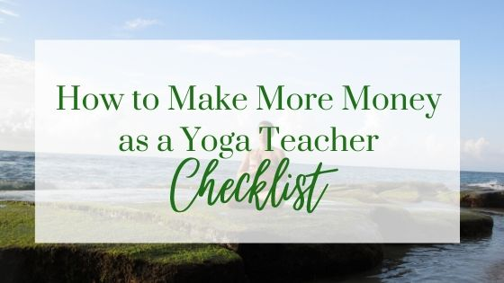 Make More Money for Yoga Teachers Checklist