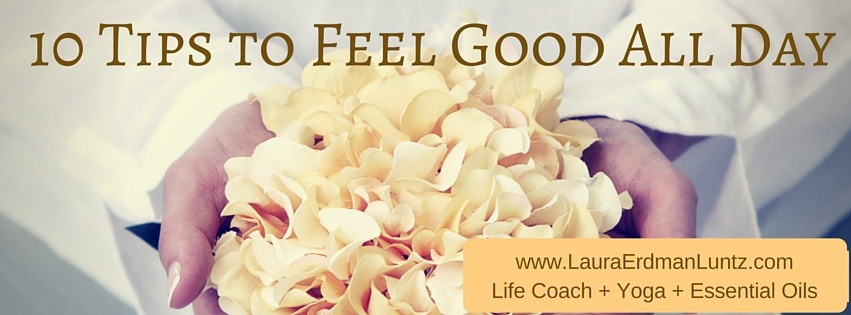 Feel Good Tips | Life Coaching with MuseLaura