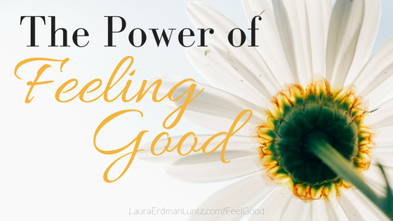 My Inspirational Year: The Power of Feeling Good