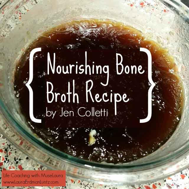 Bone Broth Recipe | Life Coaching with MuseLaura