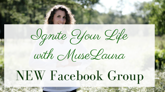NEW Facebook Page: Ignite Your Life with MuseLaura