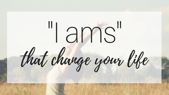 "My Inspirational Year #5: ""I ams"""