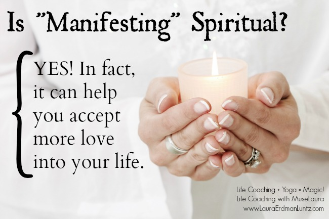 Is Manifesting Spiritual | Life Coaching with MuseLaura