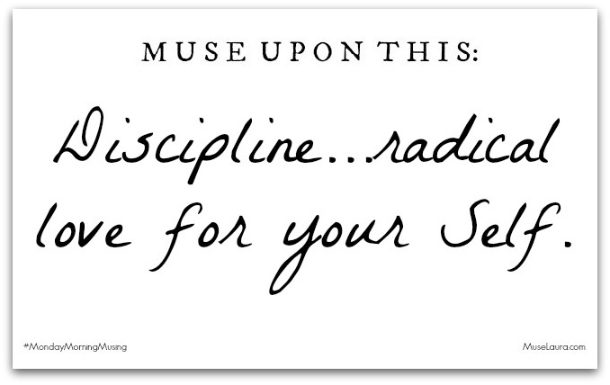 Monday Morning Musing: Discipline…It's not what you think