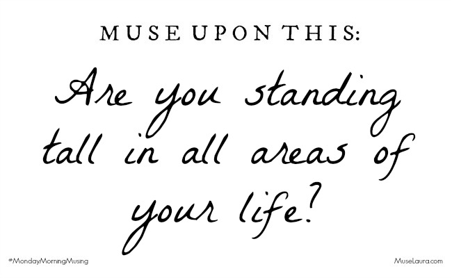 Are you ready to Stand Tall | Life Coaching with MuseLaura