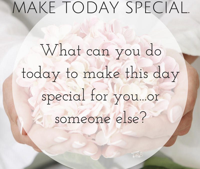 A Coaching Moment: Make Today Special