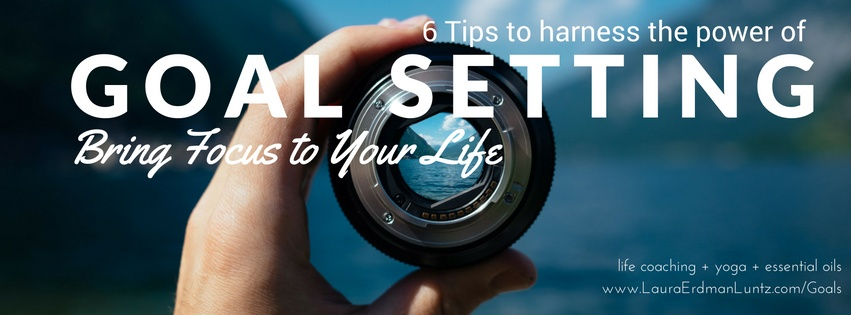 6 Tips for Harnessing the Power of Goal Setting