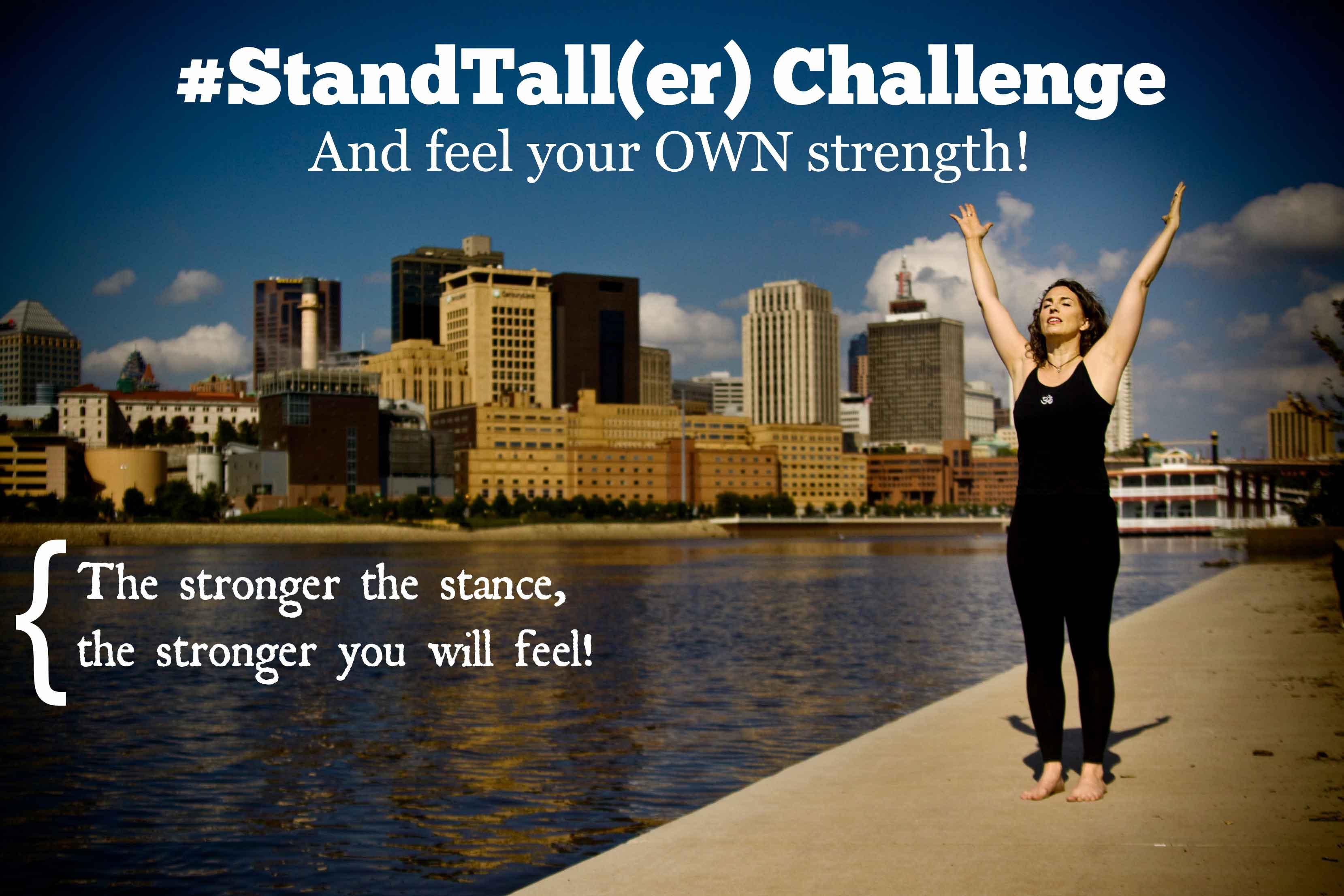 #StandTall Challenge: Day 2